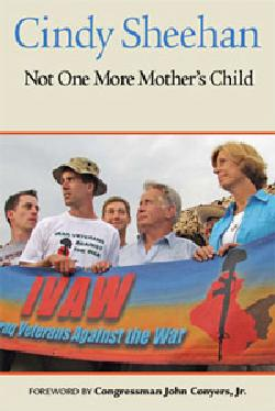 Not One More Mother's Child by Cindy Sheehan Book Cover